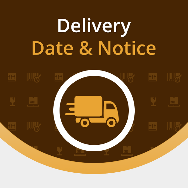 Delivery Date and Notice